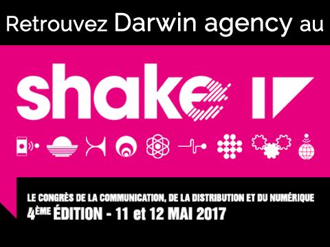 Retrouvez Darwin agency au Shake 17