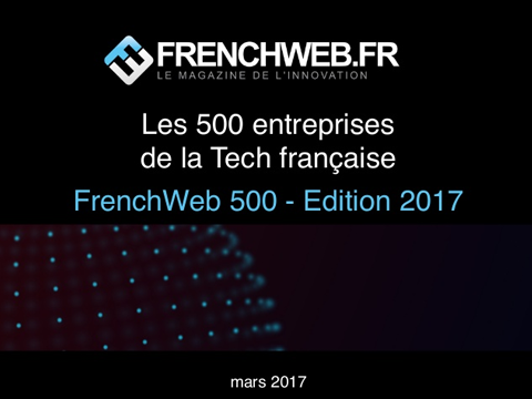 FrenchWeb 500 - édition 2017